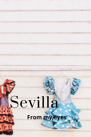 Sevilla From my eyes