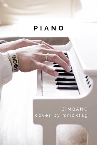 PIANO BIMBANG cover by @rioktag