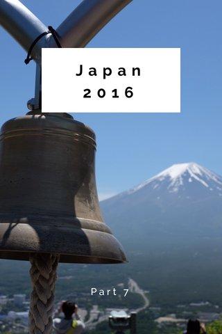 Japan 2016 Part 7