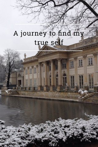 A journey to find my true self