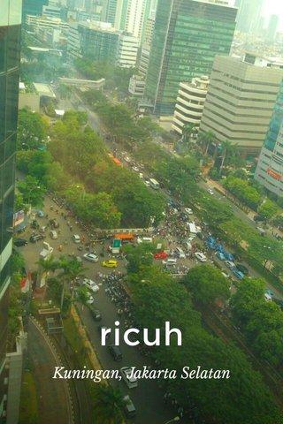 ricuh Kuningan, Jakarta Selatan