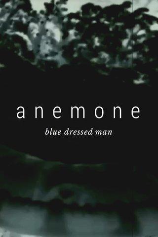 anemone blue dressed man