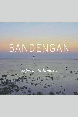 BANDENGAN Jepara, Indonesia