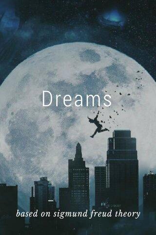 Dreams based on sigmund freud theory