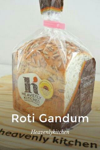 Roti Gandum Heavenlykitchen