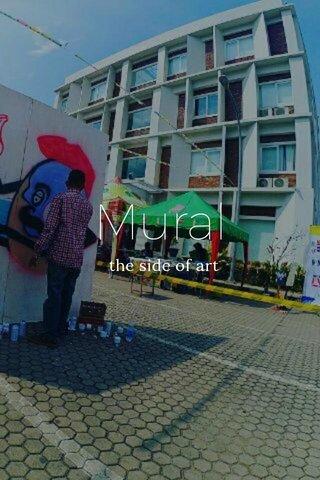 Mural the side of art