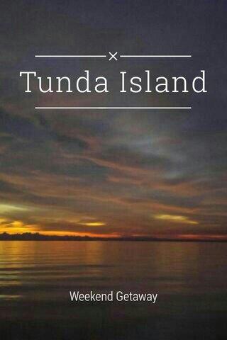 Tunda Island Weekend Getaway