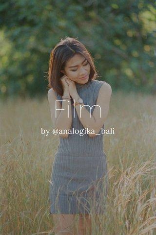 Film by @analogika_bali