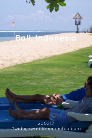 Bali, Indonesia 200212 #widhyawati #mementoalbum