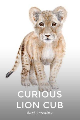 CURIOUS LION CUB #art #creative