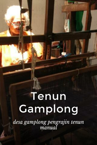 Tenun Gamplong desa gamplong pengrajin tenun manual