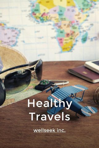 Healthy Travels wellseek inc.