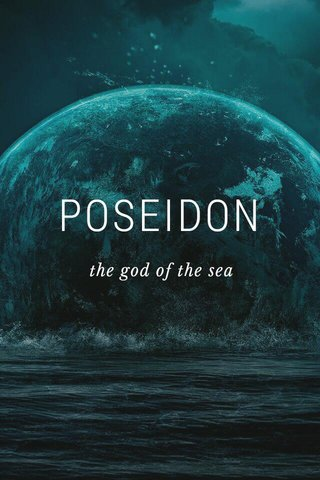 POSEIDON the god of the sea