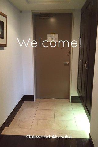 Welcome! Oakwood Akasaka