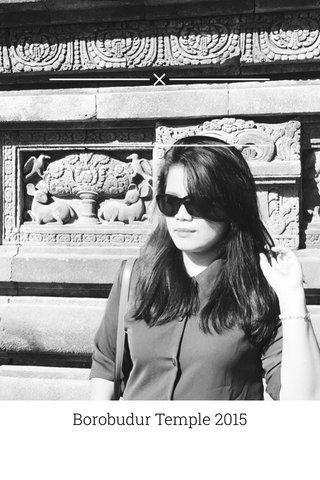 Borobudur Temple 2015