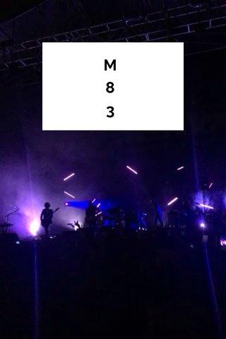 M 8 3
