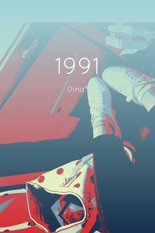 1991 Dina*