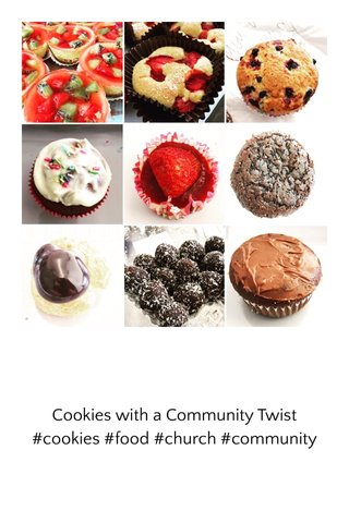 Cookies with a Community Twist #cookies #food #church #community
