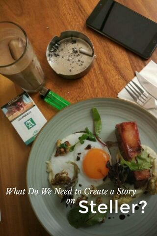 Steller? What Do We Need to Create a Story on