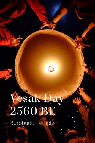 Vesak Day 2560 BE BorobudurTemple