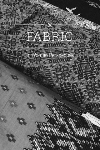 FABRIC In Woman Perspective