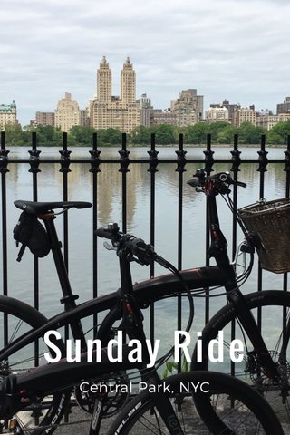 Sunday Ride Central Park, NYC