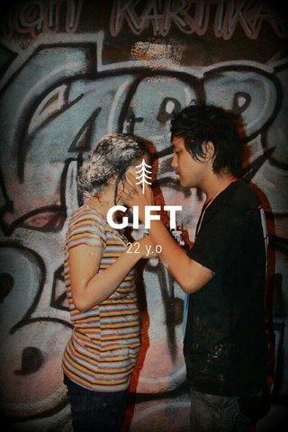 GIFT 22 y.o