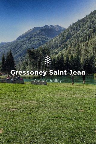 Gressoney Saint Jean Aosta's Valley