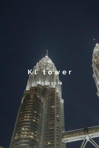 Kl tower Malaysia