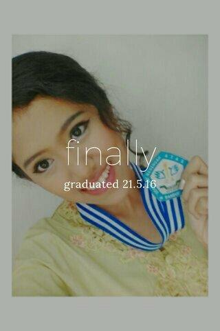 finally graduated 21.5.16