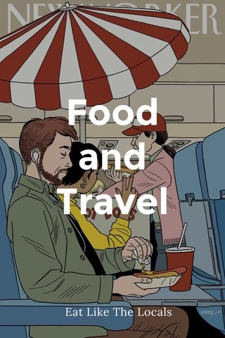 Food and Travel Eat Like The Locals