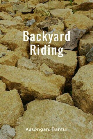 Backyard Riding Kasongan, Bantul