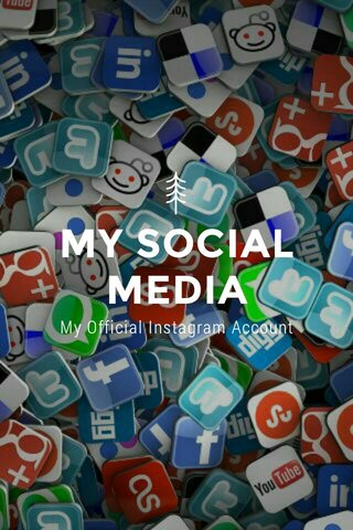MY SOCIAL MEDIA My Official Instagram Account