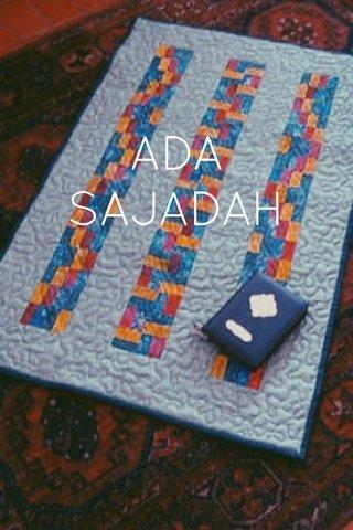 ADA SAJADAH
