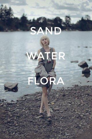 SAND WATER FLORA