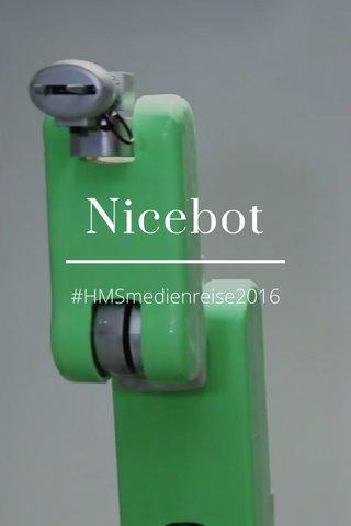 Nicebot #HMSmedienreise2016