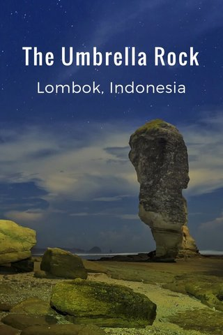 The Umbrella Rock Lombok, Indonesia