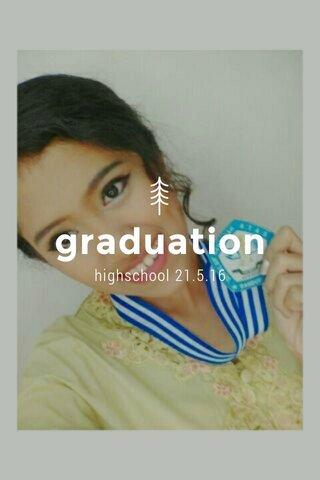 graduation highschool 21.5.16