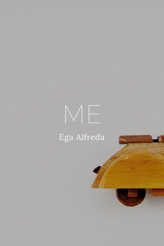 ME Ega Alfreda