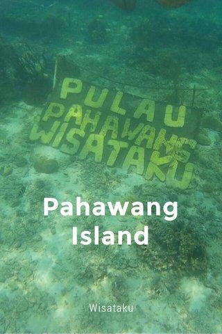 Pahawang Island Wisataku