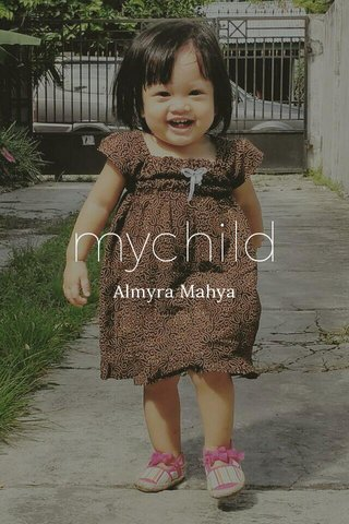 mychild Almyra Mahya