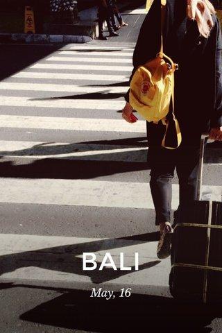 BALI May, 16