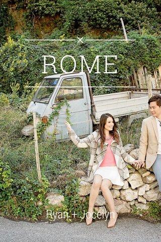 ROME Ryan + Jocelyn