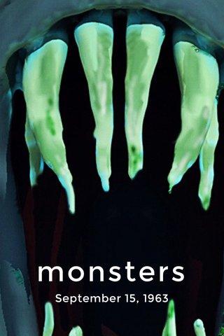monsters September 15, 1963
