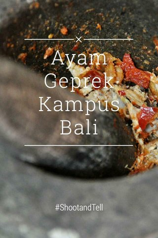 Ayam Geprek Kampus Bali #ShootandTell