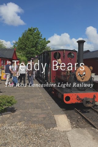 Teddy Bears The West Lancashire Light Railway