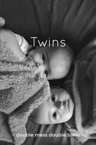 Twins double mess double bless