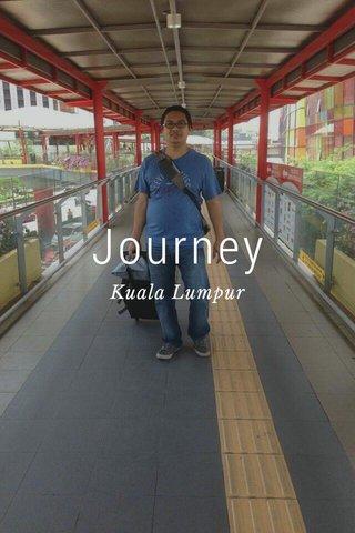 Journey Kuala Lumpur