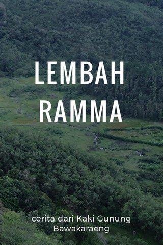 LEMBAH RAMMA cerita dari Kaki Gunung Bawakaraeng