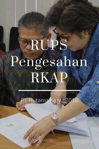 RUPS Pengesahan RKAP PT Hutama Karya 2016